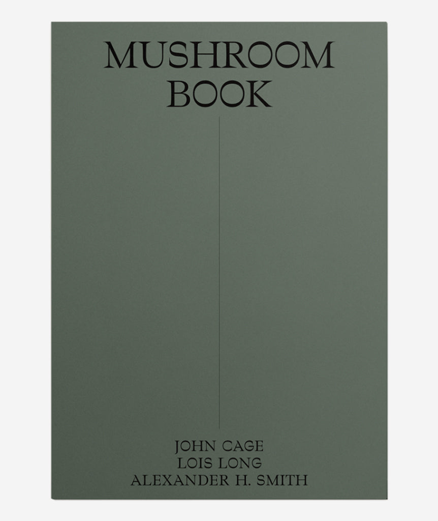 John Cage: A Mycological Foray}