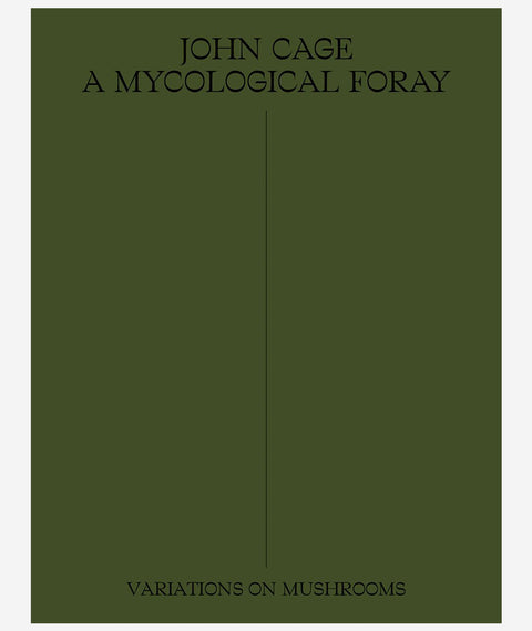 John Cage: A Mycological Foray