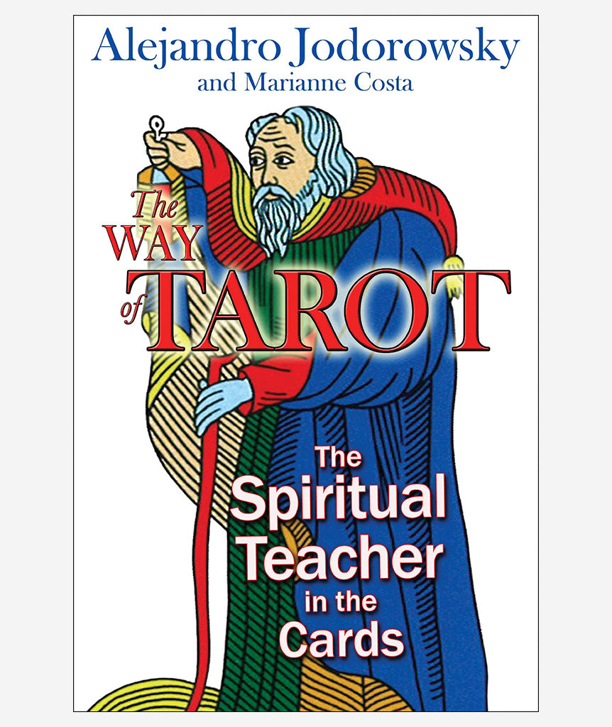 The Way of Tarot by Alejandro Jodorowsky}