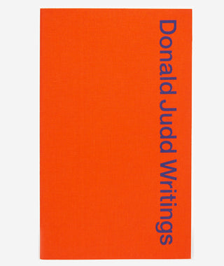 Donald Judd Writings}