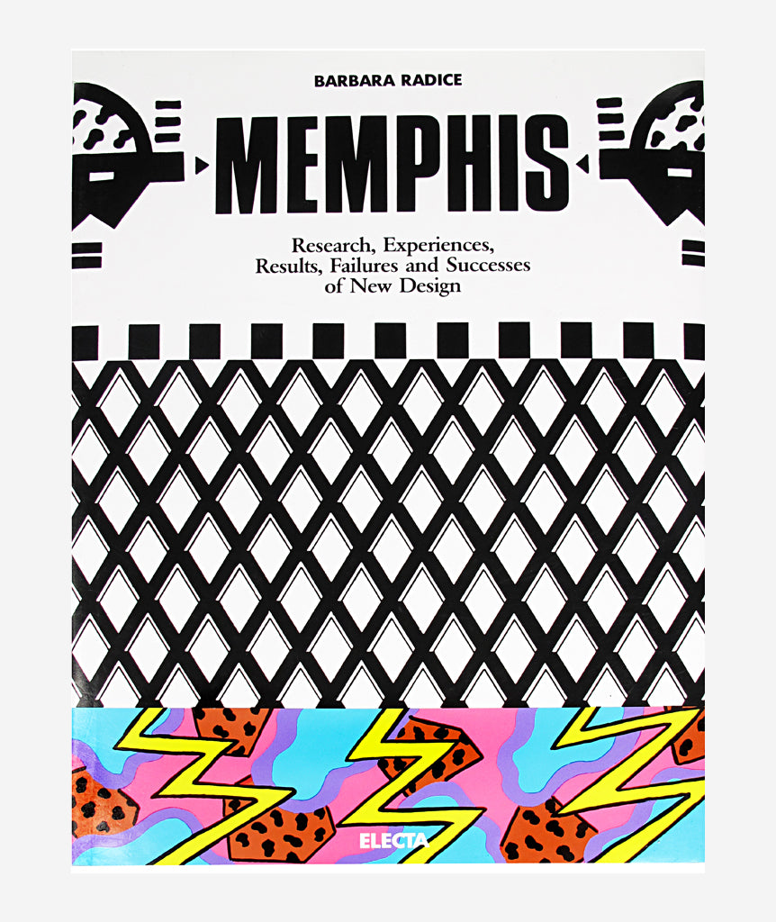 Memphis: Research, Experiences, Result, Failures and Successes of New Design}