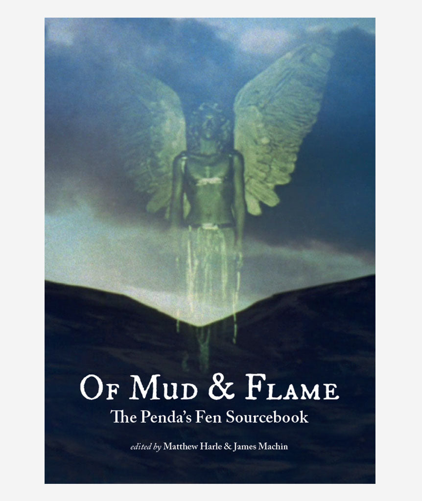 Of Mud & Flame: A Penda's Fen Sourcebook}
