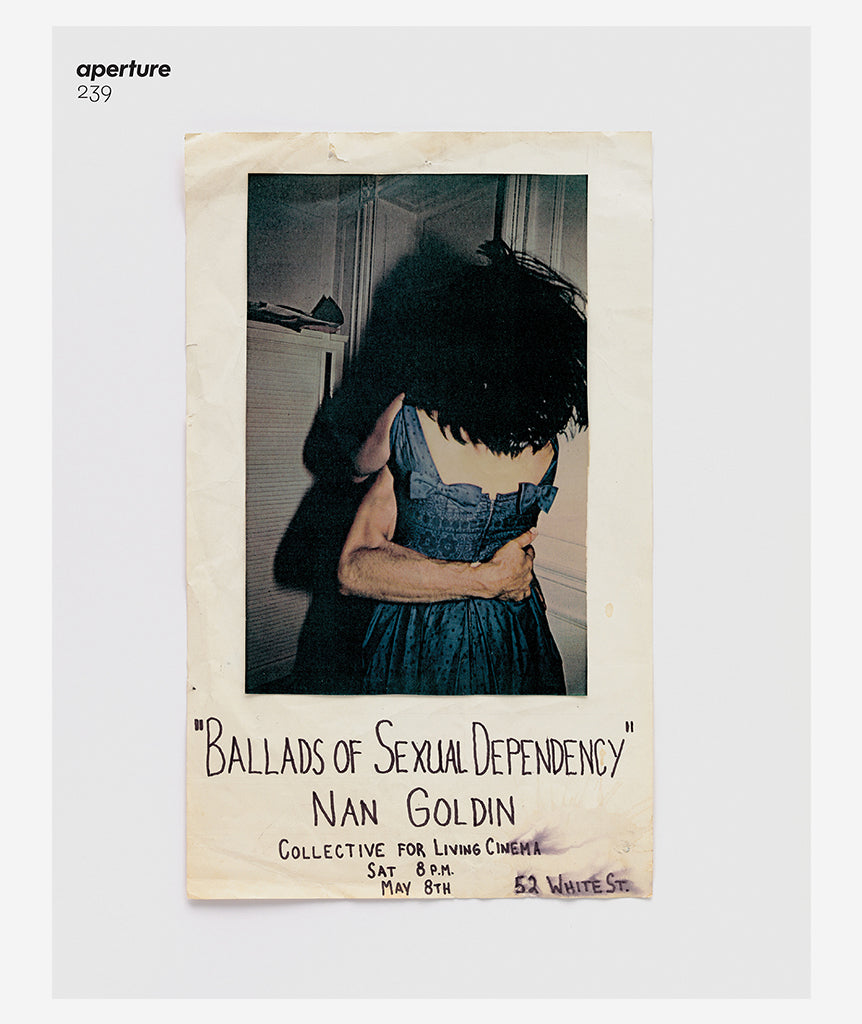 "Aperture #239 Nan Goldin ""Ballads"" Issue}"