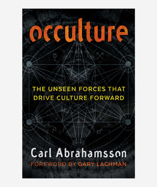 Occulture: The Unseen Forces That Drive Culture Forward}