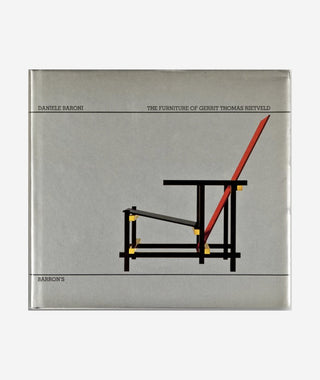 The Furniture of Gerrit Thomas Rietveld  by Daniele Baroni}