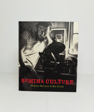 Semina Culture: Wallace Berman & His Circle}