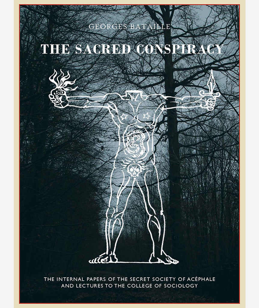 The Sacred Conspiracy by Georges Bataille