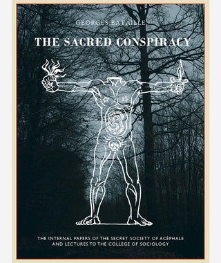 The Sacred Conspiracy by Georges Bataille}