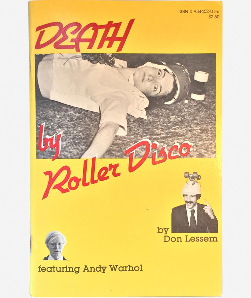Death by Roller Disco by Don Lessem ft Andy Warhol
