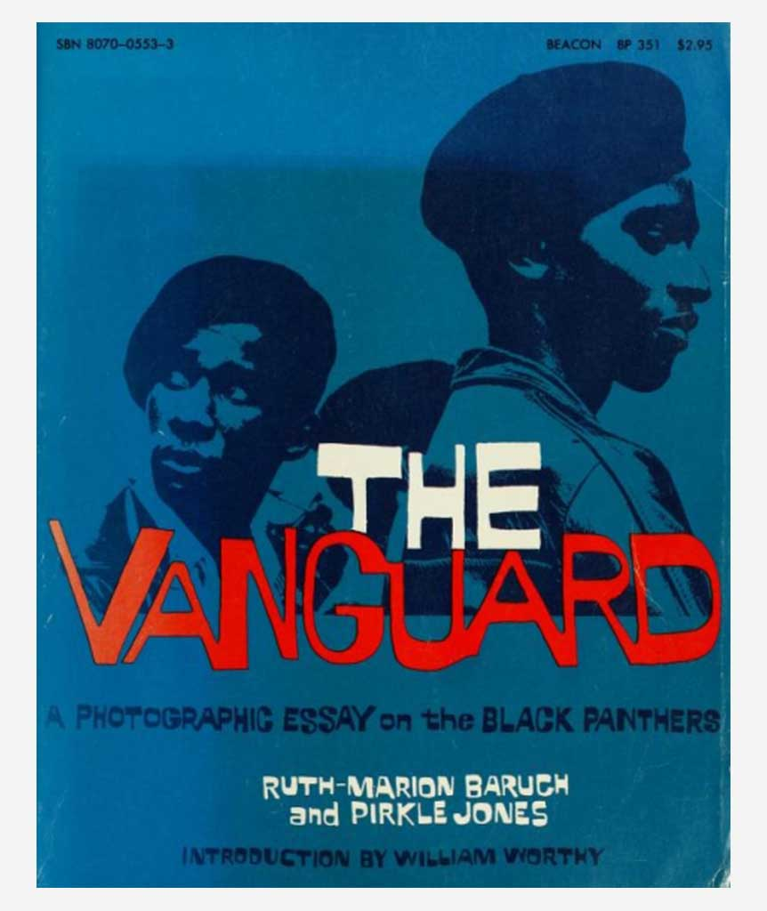 The Vanguard: A Photographic Essay on the Black Panthers}