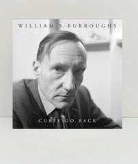 Curse Go Back by WIlliam S. Burroughs