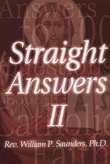 Straight Answers II