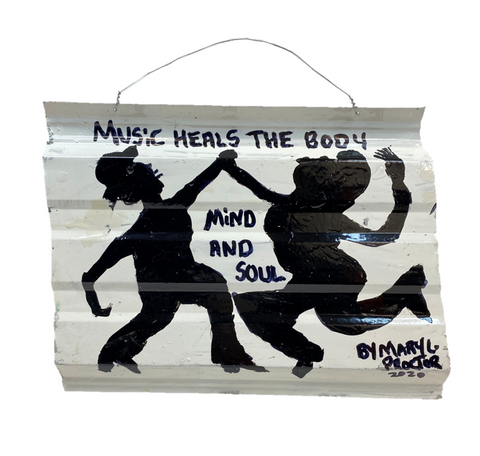 """Music Heals the Body Mind & Soul"" Sign by ""Missionary"" Mary L. Proctor"