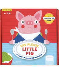 Say Please, Little Pig; A Game Of Learning Manners