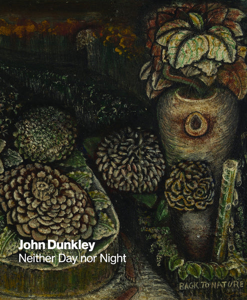 John Dunkley: Neither Day nor Night