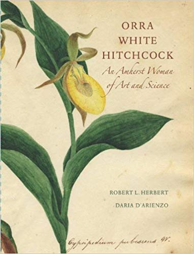 Orra White Hitchcock: An Amherst Woman of Art and Science