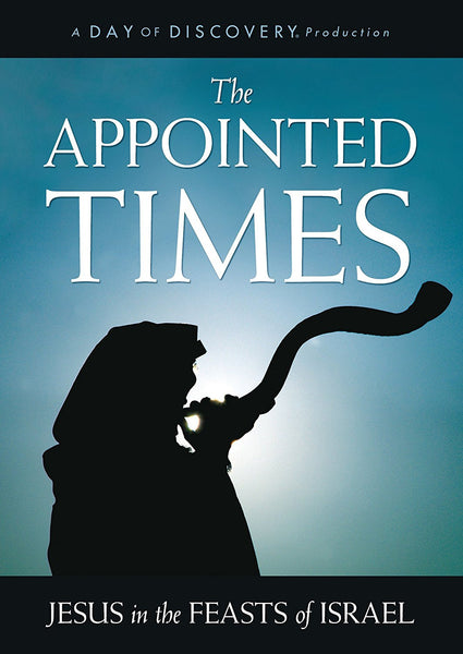 The Appointed Times: Jesus in the Feasts of Israel
