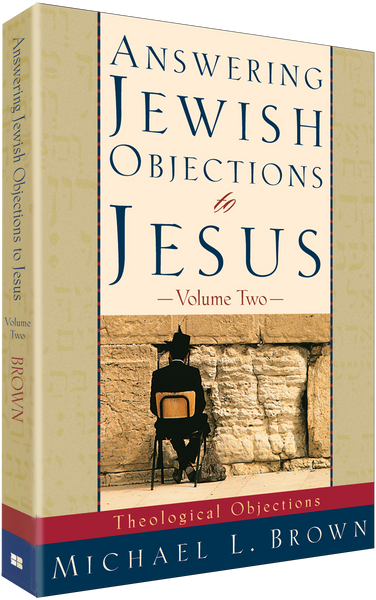 Answering Jewish Objections To Jesus - Vol. 2