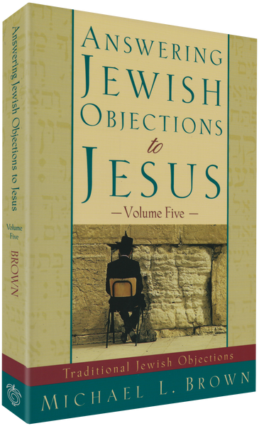 Answering Jewish Objections To Jesus - Vol. 5
