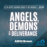 Angels, Demons & Deliverance SERIES [MP3 Audio]