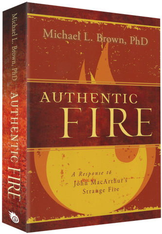 *Authentic Fire: A Response to John MacArthur's Strange Fire [E-Book]*