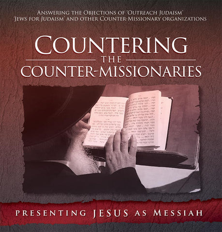 Countering the Counter-Missionaries - NEW SET!