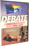 DEBATE: Is Homosexuality America's Greatest Moral Crisis? Brown/Boteach DVD/Digital Download