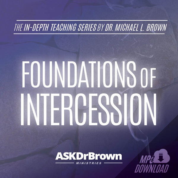 Foundations of Intercession SERIES [MP3 Download]