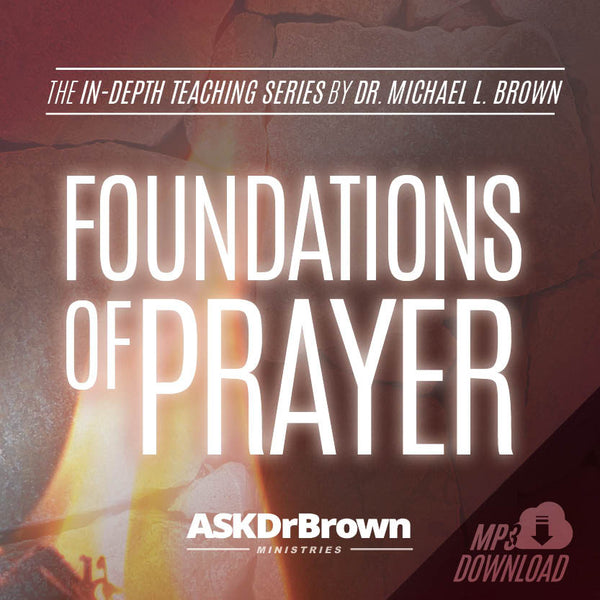 Foundations of Prayer SERIES [MP3 Download]