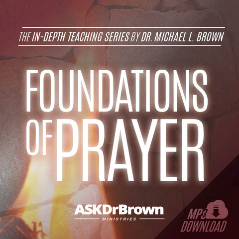 Foundations of Prayer SERIES [MP3 Direct Download]