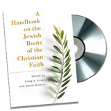 A Handbook on the Jewish Roots of the Christian Faith PLUS free DVD!
