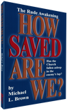 How Saved Are We ?
