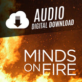 Minds on Fire - NEW DVD or Download!