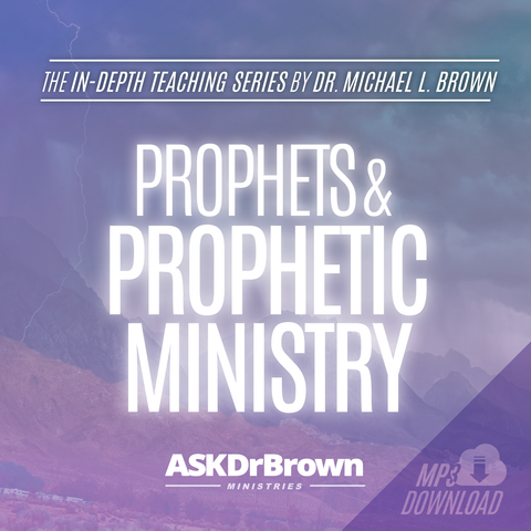 Prophets and Prophetic Ministry SERIES [MP3 Download]