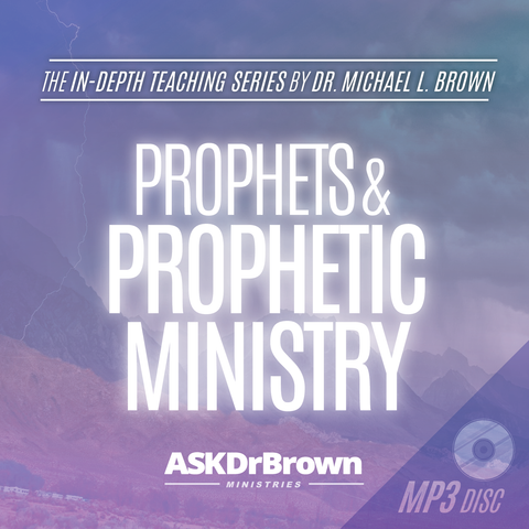 Prophets and Prophetic Ministry SERIES [MP3 DISC]