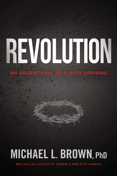 Revolution - An Urgent Call to A Holy Uprising
