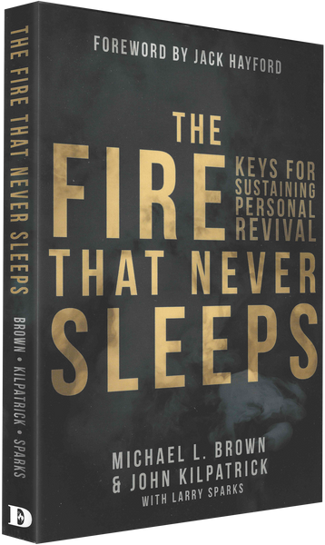 The Fire that Never Sleeps - Keys for Sustaining Personal Revival