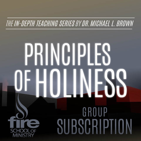 Principles of Holiness Class (Group Subscription)