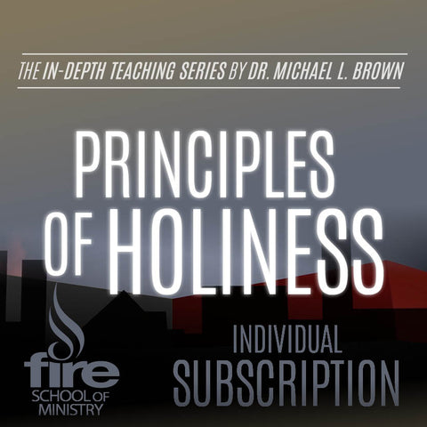 Principles of Holiness Class (Individual Subscription)