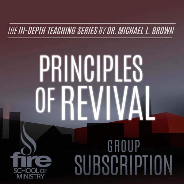 Principles of Revival Class (Group Subscription)