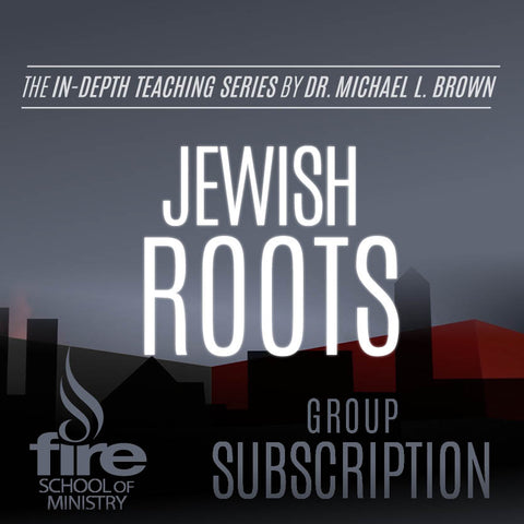 Jewish Roots Class (Group Subscription)