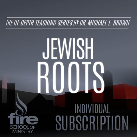 Jewish Roots Class (Individual Subscription)