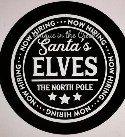 "164. NOW HIRING SANTAS ELVES ""PAPER"" image center - unique in the creek canada"