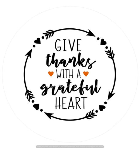 671.  Give thanks with a grateful heart -Vinyl insert for use with the UITC system