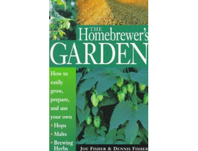 THE HOMEBREWER'S GARDEN (FISHER)