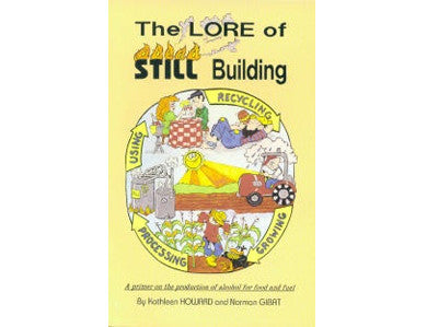 THE LORE OF STILL BUILDING (HOWARD & GIBAT)