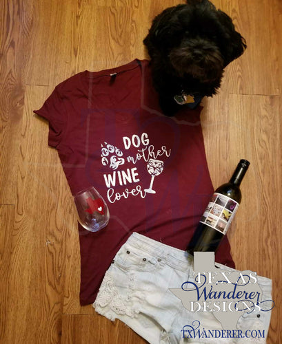 Dog Mom Wine Shir