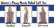Load image into Gallery viewer, Bella Canvas Women's Flowy Muscle Tee With Rolled Cuff Fit