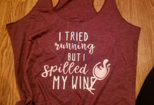 Load image into Gallery viewer, Wine Workout Tank Top- Tried running but spilled my wine