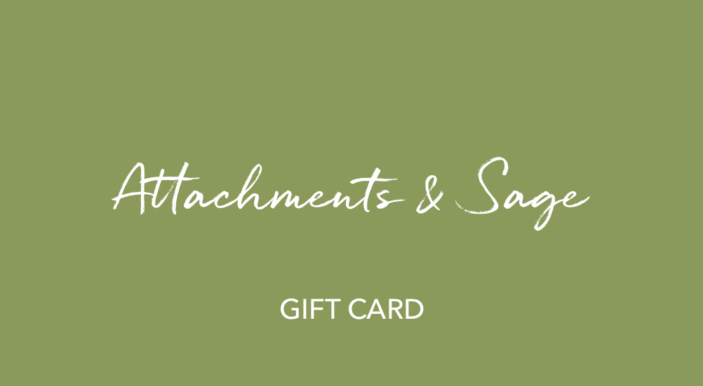 Attachments & Sage Gift Card